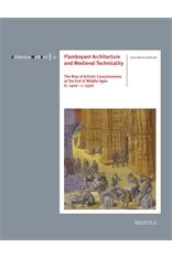 Nouvelle publication:  Flamboyant Architecture and Medieval Technicality