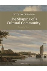 Publication:  Dutch Golden Age(s): The Shaping of a Cultural Community