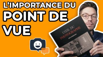 L'importance du Point de Vue en photographie