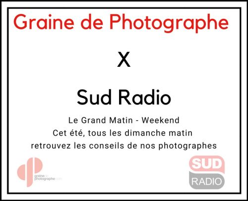 Graine de Photographe sur Sud Radio