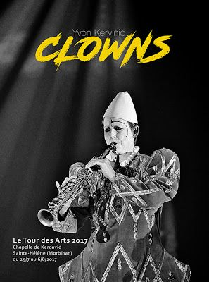 CLOWNS, quelques photos de Yvon Kervinio à Ste-Hélène (56)