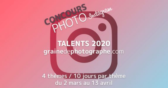 Le grand retour du concours photo Talents Graine de Photographe 2020