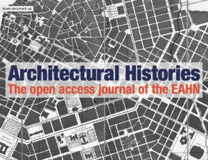 Editor-in-Chief and Editorial Assistant of Architectural Histories, EAHN