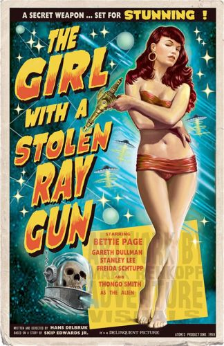 The Girl with a Stolen Ray Gun - faux movie poster by Mark Rehkopf
