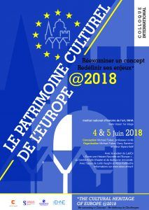 Colloque international:  « Le Patrimoine Culturel de l'Europe 2018. Réexaminer un concept - redéfinir ses enjeux »