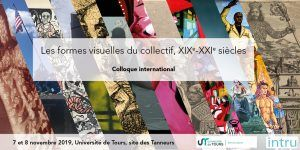 "Colloque international:  ""Les formes visuelles du collectif"""